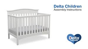 Tribeca Convertible Crib by Delta Children Baker 4 In 1 Crib Assembly Video Youtube