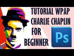tutorial wpap photoshop 7 tutorial wpap charlie chaplin photoshop cs5 beginer http www