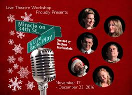 Miracle On 34th Street Miracle On 34th St 2016 Mainstage Live Theatre Workshop