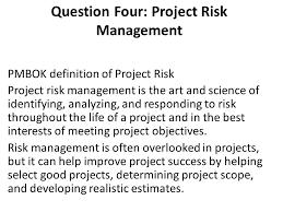 theme question definition question four project risk management pmbok definition of project