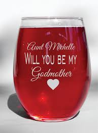 godmother wine glass engraved will you be my godmother baptism gift godmother wine