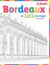 Librairie Mollat Bordeaux  Bordeaux en 101 coloriages