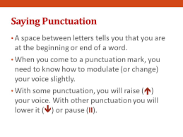 saying punctuation what is punctuation what do the various