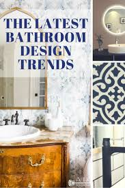 bathroom design trends the bathroom design trends mirrors bold fixtures