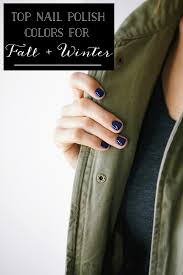the best nail polish colors for fall winter glitter inc