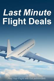 Last minute flight deals find cheap airfare w golastminute