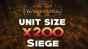 siege i size warhammer 2 total war x200 unit size siege battle