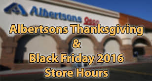 albertsons thanksgiving black friday hours 2016 earn the necklace