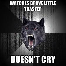 Toaster Meme Watches Brave Little Toaster Doesn U0027t Cry Create Meme