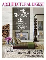 Home Design Trends Magazine Architecture Architectural Digest Magazine Subscription On A