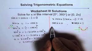 Sin Cos Tan Worksheet Trigonometric Equations Worksheet 3 Solution Q1 Youtube