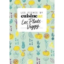 cuisine az com plat les fiches cuisine by cuisine az les plats veggy cartonné