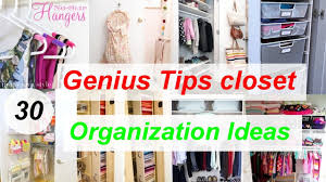 30 genius tips closet organization ideas youtube
