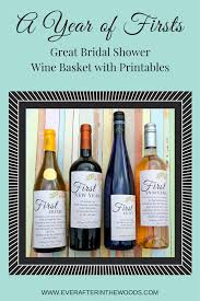 bridal shower wine basket milestone wine bridal shower gift basket after in the woods