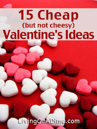 cheap valentines day gifts for him 15 cheap s day ideas and save money