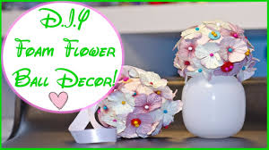 diy foam flower ball decor quick cheap easy craft ideas