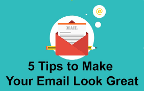 5 tips to make your email look great u2013 techmilkyway