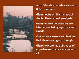 common themes in short stories of james joyce james joyce james joyce is one of the most innovative
