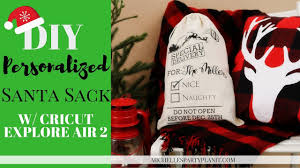 personalized santa sack how to make a personalized santa sack with cricut explore air 2