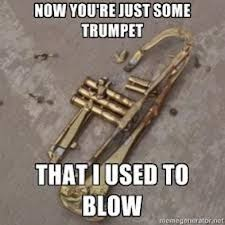 Trumpet Player Memes - band kid korner batavia 5th grade band rocks
