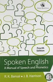 spoken english a manual of speech and phonetics 4th edition