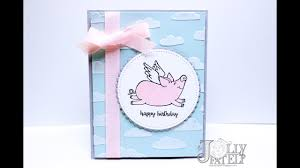 this little pig birthday card with embossing paste clouds youtube