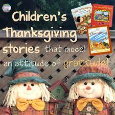 children s thanksgiving stories that model an attitude of