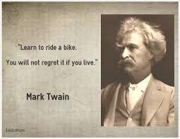 Famous Bike Quote – Mark Twain