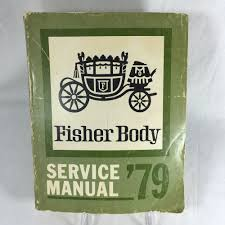 details about vintage 1979 fisher body service manual for chevy