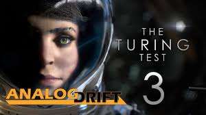 turing movie analog drift let u0027s play the turing test ep 3 youtube