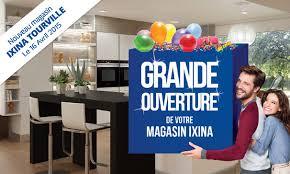 magasin de cuisine rouen présentation des magasins ixina rouen barentin et tourville