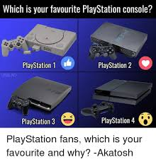 Playstation Meme - which is your favourite playstation console playstation 1