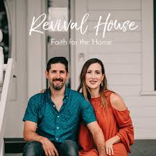 revival house faith family marriage
