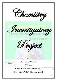 chemistry investigatory project class 12 green chemistry bio dies u2026
