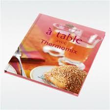cuisiner avec le thermomix pièces détachées vorwerk pour thermomix kobold livre de recette