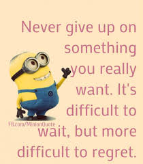 I Give Up Meme - never give up archives minion quotes and memes memions com
