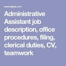 Administrative Assistant Duties For Resume Best 25 Administrative Assistant Job Description Ideas On