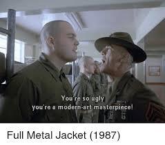 Full Metal Jacket Meme - 25 best memes about full metal jacket full metal jacket memes