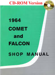 1964 comet and falcon shop manual with 1964 1 2 mustang