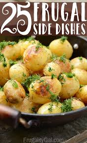 frugal living 25 frugal side dish recipes dishes recipes