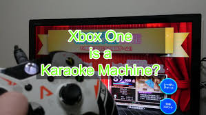 karaoke xbox one xbox one dam karaoke 4k resolution