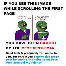 Well Meme - hahaha great post well meme d my friend thanmrskeltal