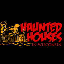 haunted houses in wisconsin admission price 20 per ticket
