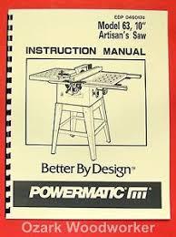 powermatic table saw model 63 powermatic 63 10 artisan s table saw op part manual 0532 ebay