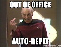 Auto Meme Generator - out of office auto reply picard finger meme generator
