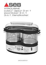 cuisine seb notice cuiseur seb vs4001 vitacuisine et pièces détachées joint