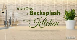 installing kitchen backsplash add value to your home with a backsplash u2013 dreamcasa org