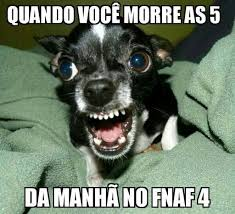 Memes De Chihuahua - doaã ã o de memes â fnafhs pt br â amino