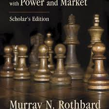 man economy and state with power and market mises institute