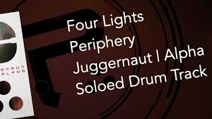 periphery four lights soloed drum track for practice youtube